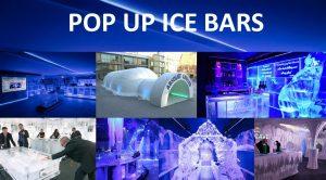 Ice Bar Hire, Pop up